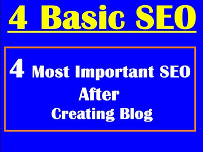 Blog SEO | Do these 4 Most Important SEO after Creating Your Blog or Website